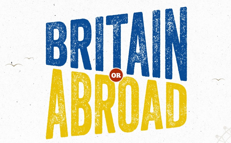 Britain or Abroad